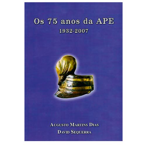 """Livro """"Os 75 anos da APE"""""""